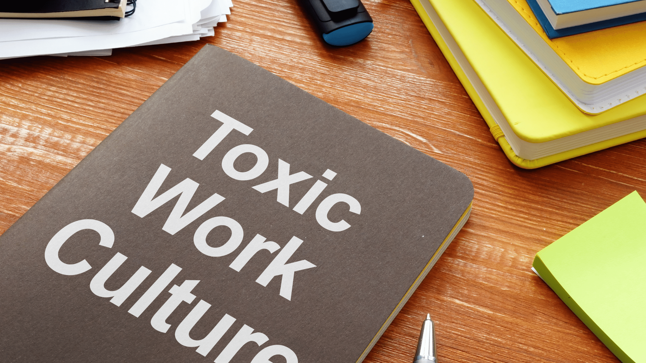 toxic work culture
